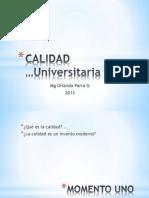 CALIDAD UNIVERSITARIA  parte uno.pptx