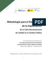 Metodologia para el diagnostico de la implantación de la carta iberoamericana de clalidad en la Gestión Pública