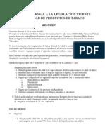 6.Convenio adicional a la legislación vigente sobre publicidad de productos de tabaco
