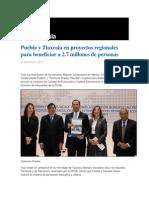 21-10-2013 Grupo Fórmula - Puebla y Tlaxcala en proyectos regionales para beneficiar a 2.7 millones de personas.