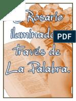 El Rosario Iluminado a Traves de La Palabra.