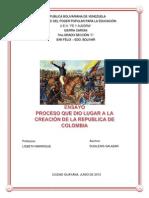 ENSAYO PROCESO QUE DIO LUGAR A LA CRACIÓN DE LA REPUBLICA DE COLOMBIA Y A LOS ASPECTOS MÁS SOBRESALIENTES DEL PERIODO