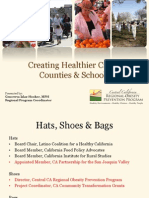 Central California Regional Obesity Prevention Project - Presentation to CCS Partnership Board October 2013