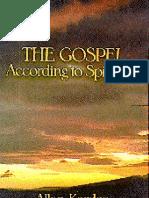 The Gospel According to Spiritism. By Alan Kardec. (In English)