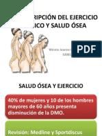 PRESCRIPCIÓN DEL EJERCICIO FÍSICO Y SALUD ÓSEA