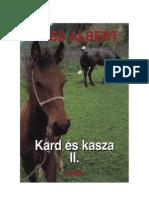 Gróf Wass Albert - Kard és kasza II. rész