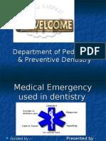 Medical Emergency in Dentistry