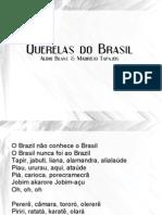 Querelas Do Brasil