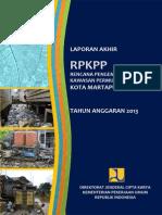 Laporan Akhir Rencana Pengembangan Kawasan Permukiman Prioritas (RPKPP)
