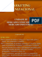 Marketing i - Unidade III - Mercado Consumidor e Industrial