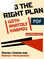 03 Find the Right Plan - Anatoly Karpov