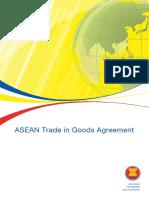 2013 (7. Jul) - ASEAN Trade in Goods Agreement