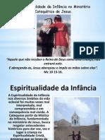 A Espiritualidade da Infância no ministério catequético de