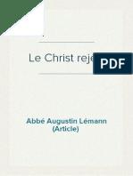 l'Abbé Augustin Lémann - Le Christ rejeté