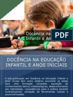 Pós-Graduação em Docência na Educação Infantil e Anos Iniciais - Grupo Educa+ EAD