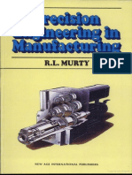 Precision Engineering in Manufacturing by R L Murthy
