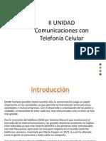 UNIDAD II Com con telefonia Cel.pptx