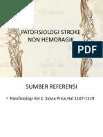 PATOFISIOLOGI STROKE NON HEMORAGIK