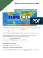Topodata – Modelo Digital de Elevação Processado pelo INPE
