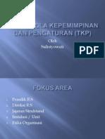 Tatakelola Kepemimpinan Dan Pengaturan (Tkp)