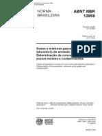 Nbr 12858 - Gases e Misturas Gasosas Utilizados Em Laboratorio de Emissao Veicular - Determinacao[1]