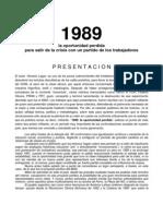 1989, La Oportunidad Perdida