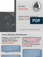 Atomic Weapons Development (Fall 2013)