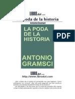 Antonio Gramsci-La Poda de La Historia