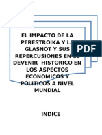 EL IMPACTO DE LA PERESTROIKA Y LA GLASNOT