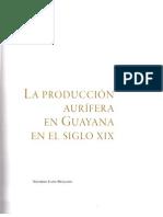 La produccion aurífera en Guayana en el Siglo XIX