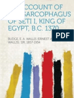 An Account of the Sarcophagus of Seti I. King of Egypt, B.C. 1370