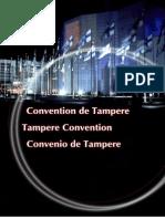 Convenio de Tampere sobre el suministro de recursos de telecomunicaciones para la mitigación de catástrofes y las operaciones de socorro en caso de catástrofe.pdf