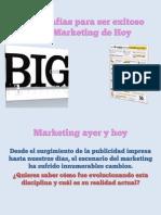 3 Infografías para ser exitoso en el Marketing de Hoy