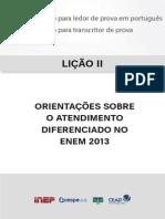 LIÇÃO II - ORIENTAÇÕES SOBRE O ATENDIMENTO DIFERENCIADO