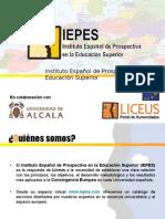 IEPES - INSTITUTO ESPAÑOL DE PROSPECTIVA EN LA EDUCACIÓN SUPERIOR