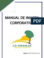 Manual de Imagen Corporativa LA GRANJA