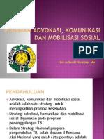 Advokasi, Komunikasi Dan Mobilisasi Sosial