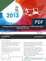 Futuro Digital Latinoamerica 2013 - Informe de comSocore