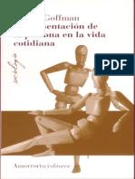 124377678 Goffman ENTERO La Presentacion de La Persona en La Vida Cotidiana BB