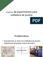 Diseño de experimentos para soldadura de puntos