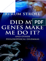 A. Stroll - Did My Genes Make Me Do It