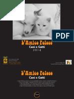 """CALENDARIO 2014 """"L'Amico Peloso. Cani e Gatti"""""""