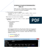 1er PARCIAL DE TALLER DE PROGRAMACIÓN II [2013-II]