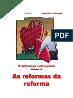 O Espiritualista e a Reforma Intima Vol-4