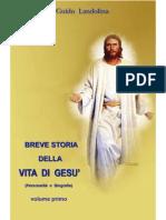 018 Breve Storia Della Vita Gesu' Vol i