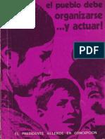 Allende G., Salvador - El Pueblo Debe Organizarse y Actuar