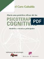 Hacia una práctica eficaz de las psicoterapias cognitivas, modelos y técnicas principales
