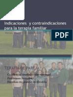 Indicaciones y Contraindicaciones Para La Terapia Familiar