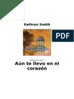 Aún Te Llevo En El Corazon - Kathryn Smith