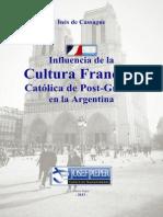 Inés de Cassagne - Influencia de la cultura francesa católica de post-guerra en Argentina